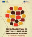 THE INTRODUCTION OF MUTUAL LANGUAGE LEARNING IN KOSOVO: A tentative roadmap