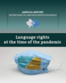 Annual Report on the State of Language Rights in Kosovo: Language Rights in the Time of the Pandemic