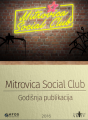 Mitrovica Social Club - annual edition
